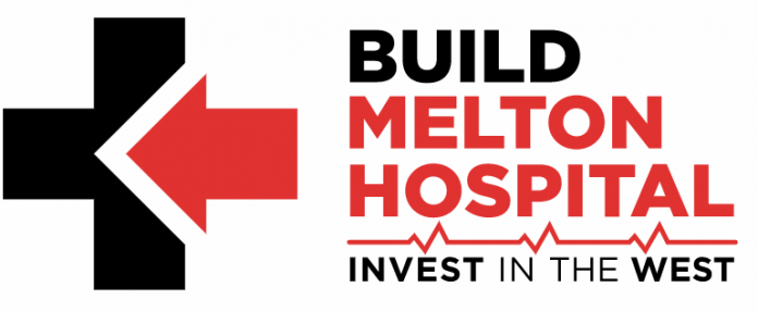 Invest in the West. Build Melton Hospital.